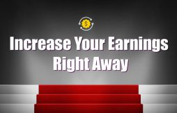 3 Steps to Increase Your Earnings Right Away